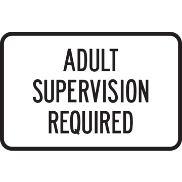 Adult Supervision Required 106