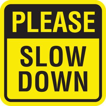 Please Slow Down Mini Sign Reflective 12 X 12 Hd Supply