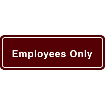 Employees only interior sign hd supply for Intranet interior